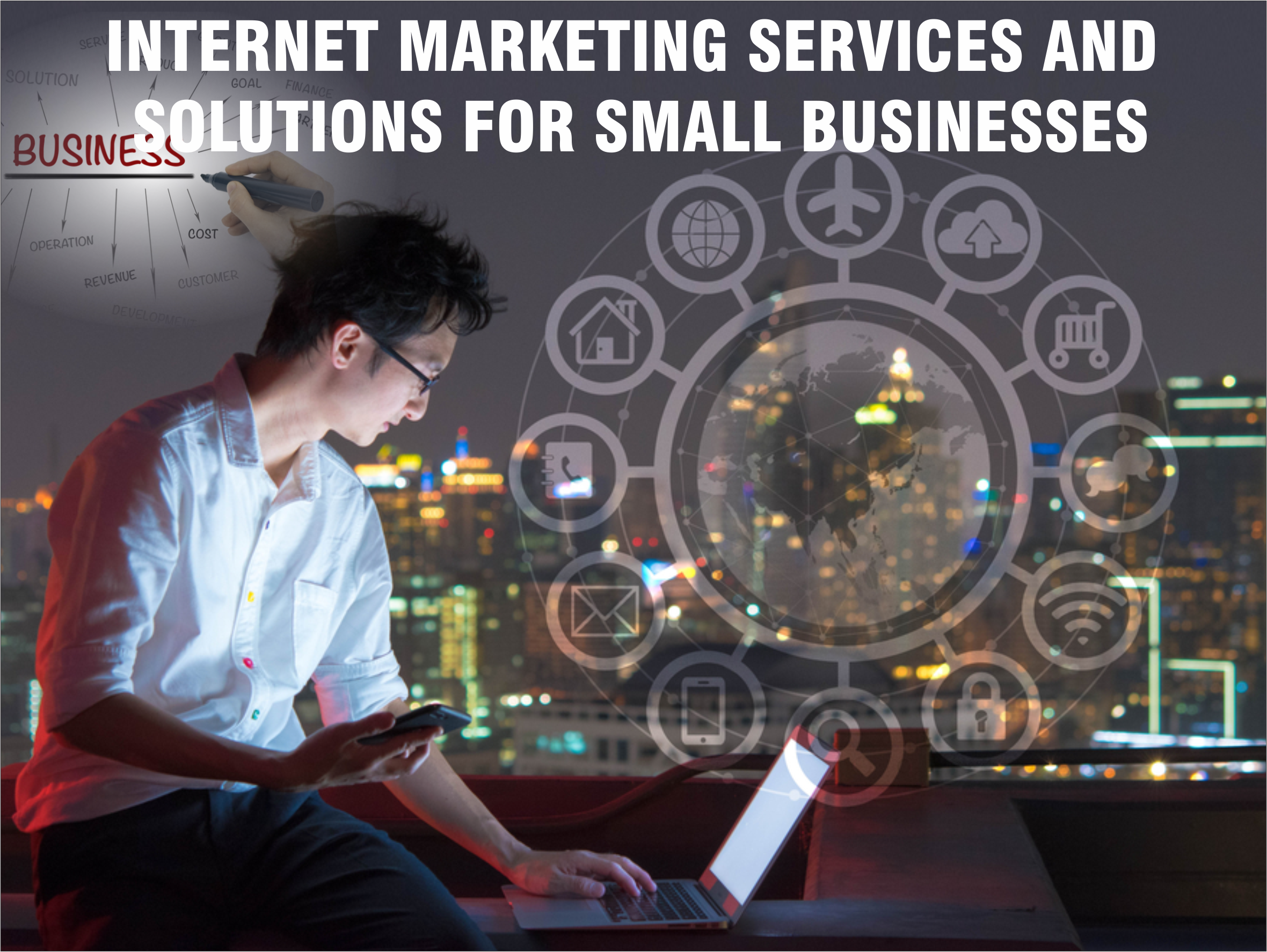Internet Marketing Services and Solutions for Small Businesses