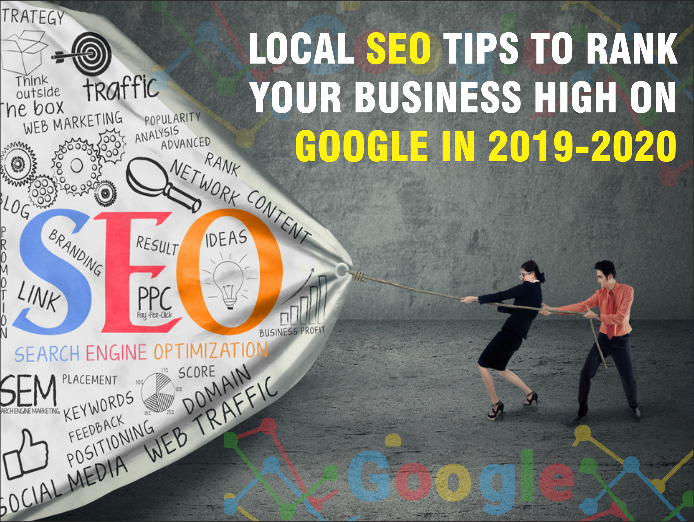 Local SEO Tips to Rank Your Business High on Google in 2019-2020